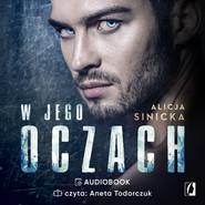 okładka W Jego oczach, Audiobook | Alicja Sinicka