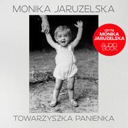 okładka Towarzyszka Panienka, Audiobook   Monika Jaruzelska