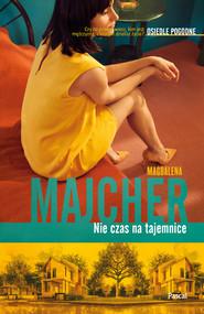 okładka Nie czas na tajemnice, Ebook | Magdalena Majcher