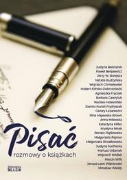 okładka Pisać - rozmowy o książkach, Ebook | Praca Zbiorowa