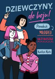 okładka Dziewczyny, do boju!, Ebook | Rich KaeLyn