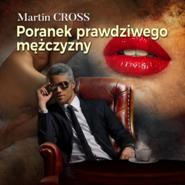 okładka Poranek prawdziwego mężczyzny, Audiobook | Martin Cross