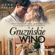 okładka Gruzińskie wino, Audiobook | Anna Pilip