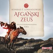 okładka Trylogia dalekowschodnia. Tom 2. Afgański Zeus, Audiobook | Konrad T. Lewandowski