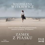 okładka Zamek z piasku, Audiobook | Magdalena Witkiewicz