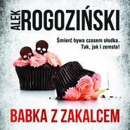 okładka BABKA Z ZAKALCEM, Audiobook | Alek Rogoziński