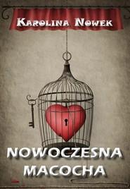 okładka Nowoczesna macocha, Ebook | Karolina  Nowek