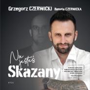 okładka Nie jesteś skazany, Audiobook | Czerwicki Grzegorz