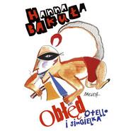 okładka Obłęd. Singielka i Otello, Audiobook | Hanna Bakuła