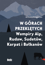 okładka W górach przeklętych, Ebook | Sala Bartłomiej