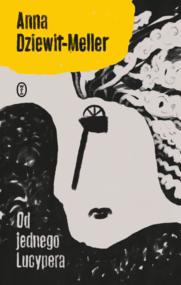 okładka Od jednego Lucypera, Ebook | Anna Dziewit-Meller