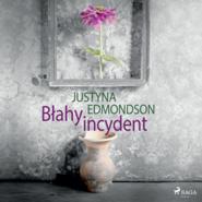 okładka Błahy incydent, Audiobook | Edmondson Justyna