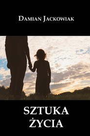 okładka Sztuka życia, Ebook | Damian  Jackowiak