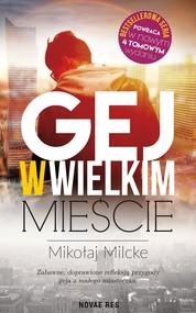 okładka Gej w wielkim mieście, Ebook | Mikołaj  Milcke