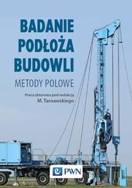okładka Badanie podłoża budowli, Ebook | Michał Wójcik, Marek Tarnawski, Kazimierz Gwizdała, Zbigniew Frankowski, Tomasz Godlewski