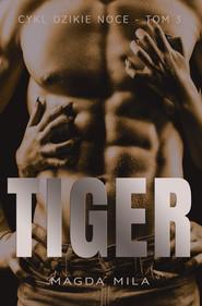 okładka Tiger. , Ebook | Magda Mila
