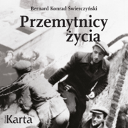 okładka Przemytnicy życia, Audiobook | Konrad Świerczyński Bernard
