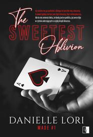okładka The Sweetest Oblivion. , Ebook | Danielle Lori