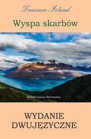okładka Wyspa skarbów. Wydanie dwujęzyczne polsko-angielskie, Ebook | Stevenson Louis