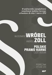 okładka Polskie Prawo Karne. Część Ogólna, Książka | hab.  Włodzimierz  Wróbel Dr, ...