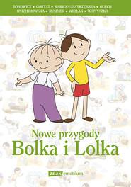okładka Nowe przygody Bolka i Lolka, Książka | Wojciech Bonowicz, Grzegorz Gortat, ...