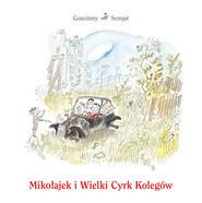 okładka Mikołajek i Wielki Cyrk Kolegów, Książka | René Goscinny, Jean-Jacques Sempé