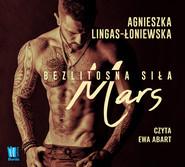 okładka Mars. Bezlitosna siła, t.4, Audiobook | Agnieszka Lingas-Łoniewska