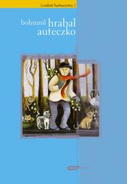 okładka Auteczko, Książka | Bohumil Hrabal