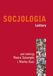 okładka Socjologia. Lektury, Książka | Piotr Sztompka, Kucia Marek