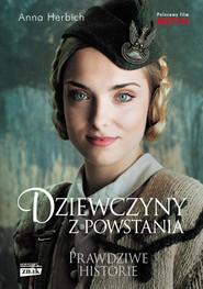 okładka Dziewczyny z Powstania, Książka | Anna Herbich
