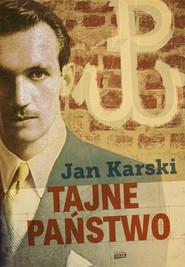okładka Tajne państwo, Książka | Jan Karski