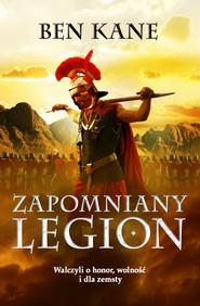 okładka Zapomniany Legion, Książka | Ben Kane