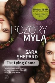 okładka Pozory mylą, Książka   Sara Shepard