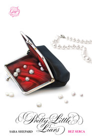 okładka Bez serca. Pretty Little Liars (7), Książka   Sara Shepard