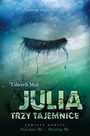 okładka Julia. Trzy tajemnice, Książka | Tahereh Mafi