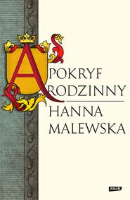 okładka Apokryf rodzinny , Książka | Malewska Hanna