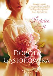 okładka Obietnica Łucji, Książka | Dorota Gąsiorowska