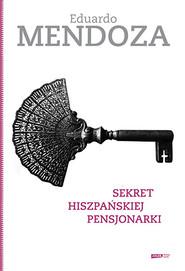 okładka Sekret hiszpańskiej pensjonarki, Książka | Mendoza Eduardo
