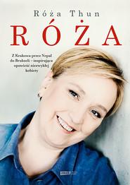 okładka Róża, Książka | Róża Thun, Joanna Gromek-Illg