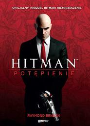 okładka Hitman™: Potępienie, Książka | Raymond Benson