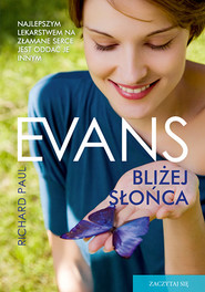 okładka Bliżej słońca, Książka | Paul Evans Richard