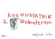 okładka Kołonotatnik z Bohaterem , Książka   Małgorzata Halber