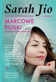 okładka Marcowe fiołki, Książka | Sarah Jio