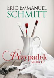 okładka Przypadek Adolfa H., Książka | Eric-Emmanuel Schmitt