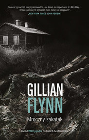 okładka Mroczny zakątek, Książka   Gillian Flynn