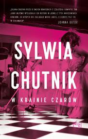 okładka W krainie czarów, Książka | Sylwia Chutnik