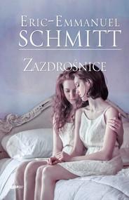 okładka Zazdrośnice, Książka   Eric-Emmanuel Schmitt