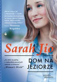 okładka Dom na jeziorze, Książka | Sarah Jio