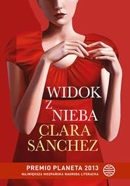 okładka Widok z nieba, Książka | Clara Sánchez