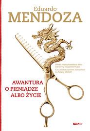okładka Awantura o pieniądze albo życie, Książka | Mendoza Eduardo